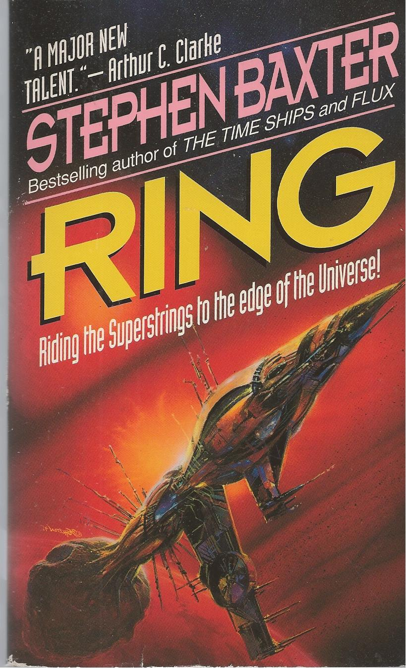 Ring Riding the Superstrings to the Edge of the Universe - Baxter, Stephen M.