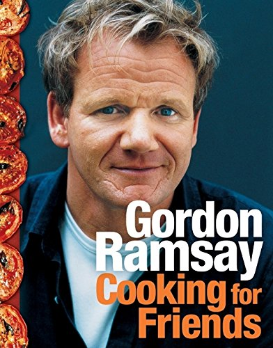Cooking for Friends - Gordon Ramsay