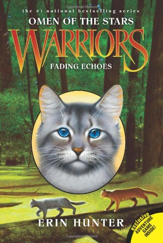 Fading Echoes (Warriors: Omen of the Stars, No. 2) - Hunter, Erin