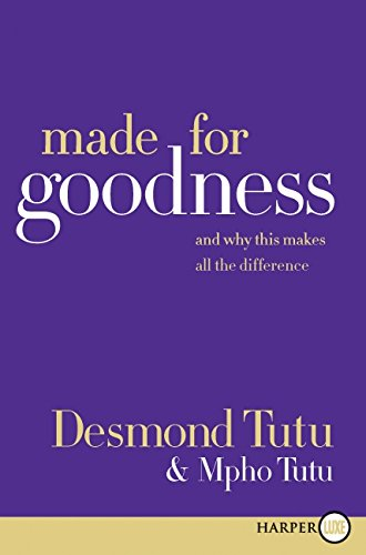 Made for Goodness LP: And Why This Makes All the Difference - Desmond Tutu; Mpho Tutu