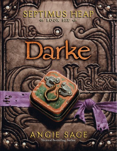 Septimus Heap 06. Darke - Angie Sage