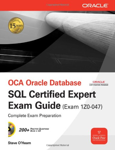 OCA Oracle Database SQL Certified Expert Exam Guide (Exam 1Z0-047) (Oracle Press) - Steve O'Hearn