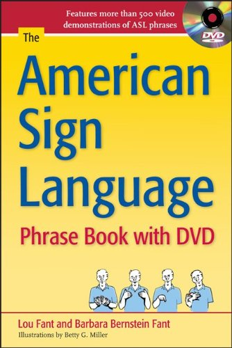 The American Sign Language Phrase Book with DVD - Barbara Bernstein Fant, Lou Fant