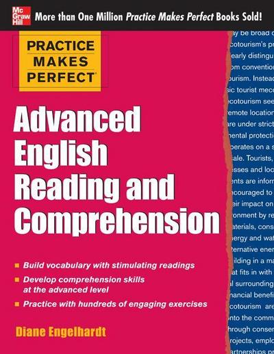Practice Makes Perfect Advanced English Reading and Comprehension - Diane Engelhardt