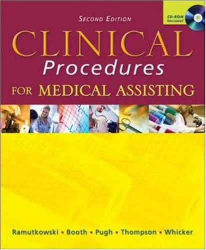 Clinical Procedures for Medical Assisting, 2nd Edition - Barbara Ramutkowski; Kathryn A. Booth; Donna Jeanne Pugh; Sharion Thomson; Leesa Whicker; Kathryn Booth