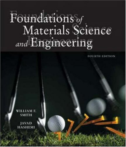 Foundations of Materials Science and Engineering w/ Student CD-ROM - William Smith; Javad Hashemi