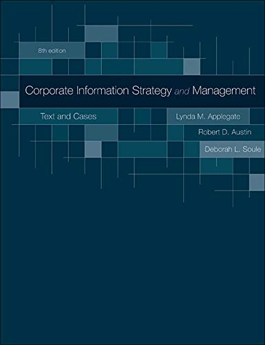 Corporate Information Strategy and Management: Text and Cases - Applegate, Lynda, Austin, Robert, Soule,