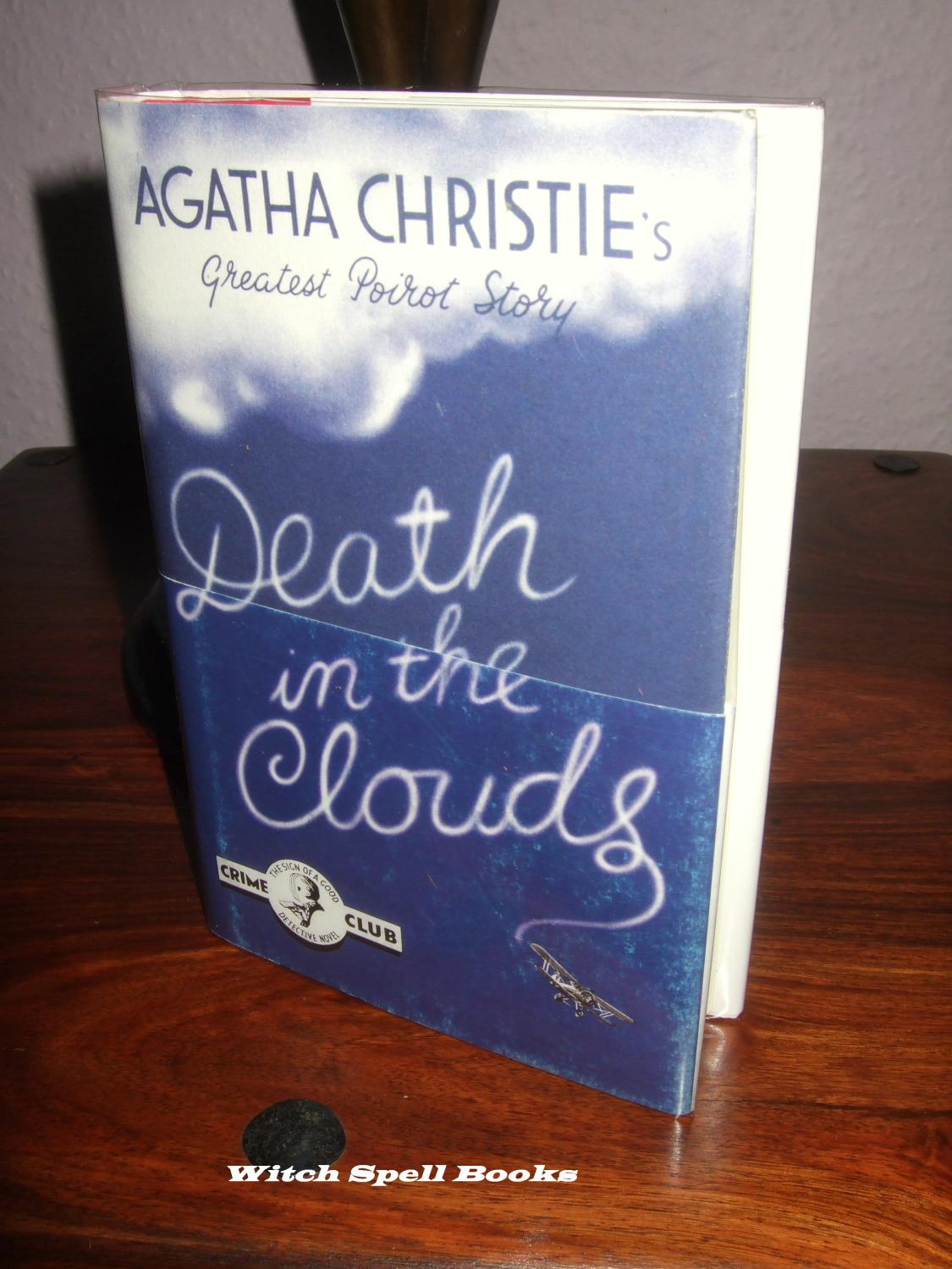 Death in the Clouds :++++FOR THE DISCERNING COLLECTOR, A BEAUTIFUL UK FIRST PRINT HARDBACK OF THE HARPER COLLINS FACSIMILE EDITION, COMPLETE WITH THE ALL IMPORTANT WRAP-AROUND BELLY BAND+++ - Christie, Agatha