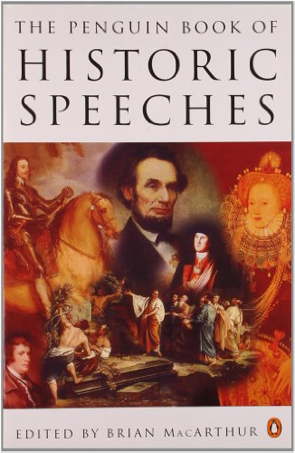 The Penguin Book of Historic Speeches - Brian MacArthur