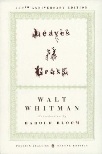 Leaves of Grass: (1855) (Penguin Classics Deluxe Edition) - Walt Whitman