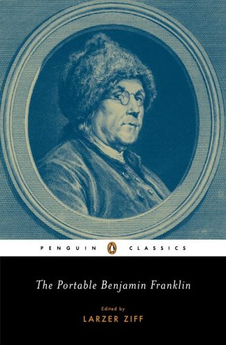 The Portable Benjamin Franklin (Penguin Classics) - Benjamin Franklin