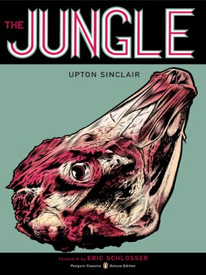 The Jungle: (Penguin Classics Deluxe Edition) - Upton Sinclair