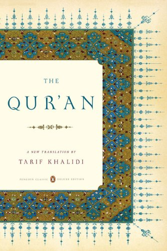 The Qur'an: A New Translation - Tarif Khalidi; Tarif Khalidi