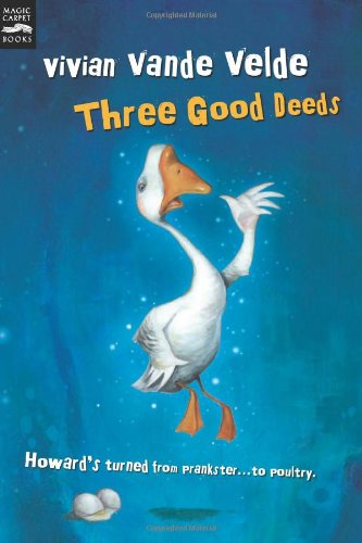 Three Good Deeds - Vivian Vande Velde