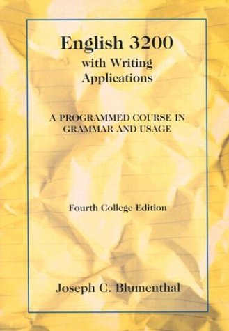 English 3200 with Writing Applications: A Programmed Course in Grammar and Usage - Joseph C. Blumenthal