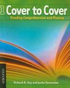 Cover to Cover 1: Student Book: Reading Comprehension and Fluency