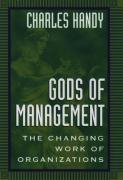Gods of Management: The Changing Work of Organizations
