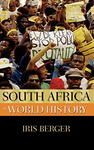 South Africa in World History. - Berger, Iris