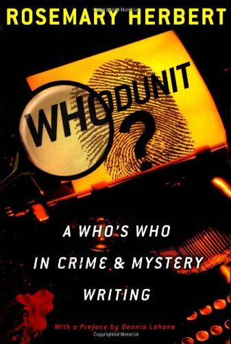 Whodunit?: A Who's Who in Crime  &  Mystery Writing - Rosemary Herbert