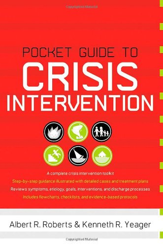 Pocket Guide to Crisis Intervention (Pocket Guide To... (Oxford)) - Albert R Roberts; Kenneth R Yeager