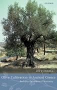Olive Cultivation in Ancient Greece: Seeking the Ancient Economy
