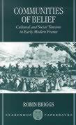 Cummunities of Belief: Cultural and Social Tension in Early Modern France