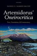 Artemidorus' Oneirocritica: Text, Translation, and Commentary