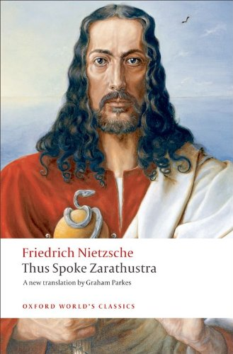 Thus Spoke Zarathustra: A Book for Everyone and Nobody - Friedrich Nietzsche
