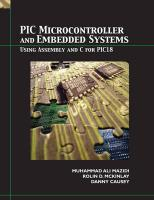 PIC Microcontroller and Embedded Systems: Using Assembly and C for PIC18