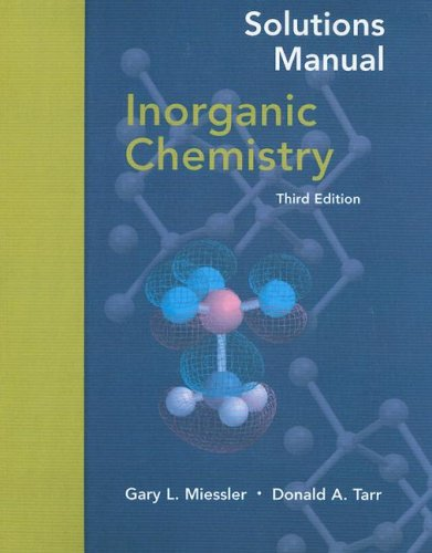 Inorganic Chemistry  (Solutions Manual) - Gary L. Miessler; Donald A. Tarr