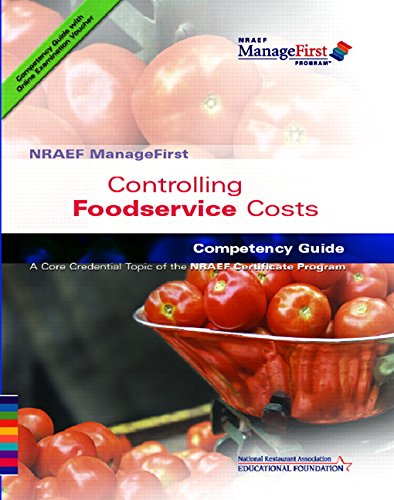 Controling Foodservice Costs Competency Guide - National Restaurant Association Educatio