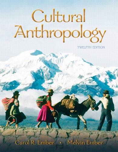 Cultural Anthropology (12th Edition) - Carol R. Ember, Melvin R. Ember