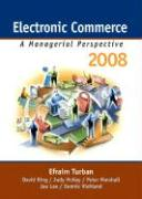 Electronic Commerce: A Managerial Perspective