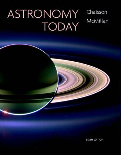 Astronomy Today (6th Edition) - Eric Chaisson, Steve McMillan