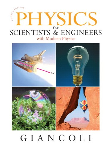 Physics for Scientists and Engineers (Chs 1-37) with MasteringPhysics (4th Edition) (Chapters 1-37) - Douglas C. Giancoli