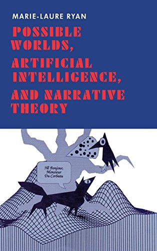Possible Worlds, Artificial Intelligence, and Narrative Theory - Marie-Laure Ryan