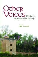 Other Voices: Readings in Spanish Philosophy