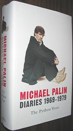 Michael Palin Diaries 1969-1979: The Python Years - Palin, Michael