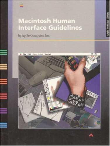 Macintosh Human Interface Guidelines (Apple Technical Library) - Apple Computer Inc.