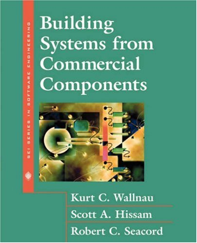 Building Systems from Commercial Components(Paperback) - Kurt Wallnau; Scott Hissam; Robert C. Seacord