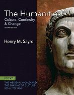 The Humanities: Culture, Continuity and Change, Book 2: 200 CE to 1400 (2nd Edition) (Humanities: Culture, Continuity & Change)