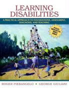 Learning Disabilities: A Practical Approach to Foundations, Assessment, Diagnosis, and Teaching