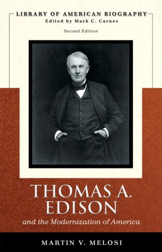 Thomas Edison (Library of American Biography Series) (2nd Edition) - Martin V Melosi