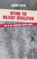Beyond the Military Revolution: War in the Seventeenth-Century World