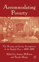 Accommodating Poverty: The Housing and Living Arrangements of the English Poor, c. 1600-1850