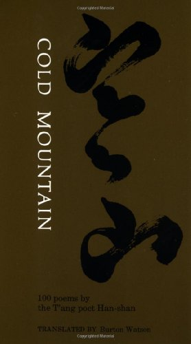 Cold Mountain: One Hundred Poems by the T'ang Poet Han-shan - Han-Shan