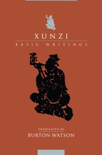 Xunzi: Basic Writings (Translations from the Asian Classics) - Xunzi