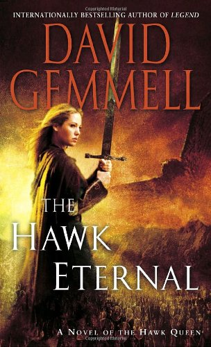 The Hawk Eternal (Hawk Queen Novels) - David Gemmell