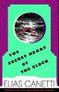 The Secret Heart of the Clock: Notes, Aphorisms, Fragments, 1973-1985