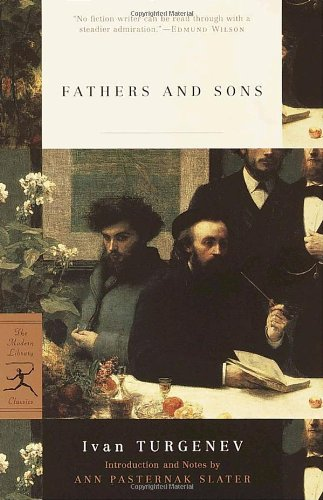 Fathers and Sons (Modern Library Classics) - Ivan Turgenev